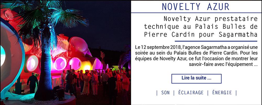 Novelty Azur prestataire technique au Palais Bulles de Pierre Cardin pour Sagarmatha