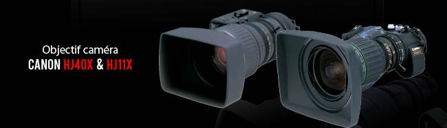 objectif camera canon hj40x hj11x